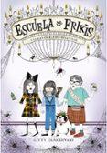 ESCUELA DE FRIKIS 2 Y LLEGO HICKLEBEE-RI - 9788484416654 - GITTY DANESHVARI