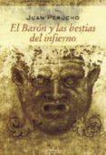 EL BARON Y LAS BESTIAS DEL INFIERNO - 9788488920454 - JUAN PERUCHO