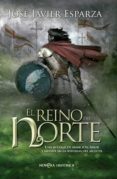EL REINO DEL NORTE - 9788490605554 - JOSE JAVIER ESPARZA