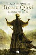 BANU QASI: LA HORA DEL CALIFA - 9788490702154 - CARLOS AURENSANZ