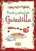 PICANTE Y ESTIMULANTE, GUINDILLA - 9788490870754 - VV.AA.