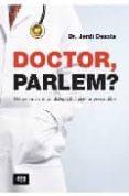 DOCTOR, PARLEM - 9788492406654 - JORDI DESOLA