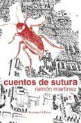CUENTOS DE SUTURA - 9788495037954 - RAMON MARTINEZ