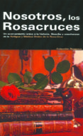 NOSOTROS, LOS ROSACRUCES - 9788495285454 - VV.AA.