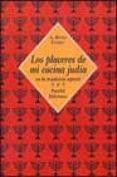 LOS PLACERES DE MI COCINA JUDIA EN LA TRADICION SEFARDI - 9788495554154 - RIVKA COHEN