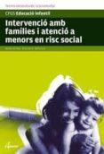 INTERVENCIO AMB FAMILIES I ATENCIO A MENORS EN RISC SOCIAL - 9788496334854 - MONTSE SORRIBAS PAREJA