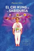 EL CHI KUNG DE LA SABIDURIA - 9788497775854 - MANTAK CHIA