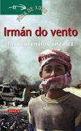 IRMAN DO VENTO - 9788497820554 - M. LOURENZO GONZALEZ