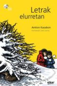 LETRAK ELURRETAN - 9788497839754 - ANTTON KAZABON