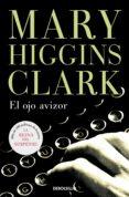 EL OJO AVIZOR - 9788497930154 - MARY HIGGINS CLARK