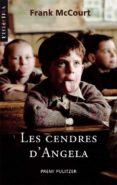 LES CENDRES D`ANGELA - 9788498241754 - FRANK MCCOURT