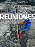 COMO MONTAR REUNIONES EN VIAS DE VARIOS LARGOS - 9788498293654 - VV.AA.