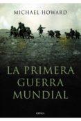 la primera guerra mundial (ebook)-michael howard-9788498927054