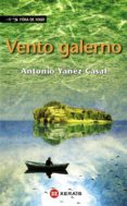 VENTO GALERNO - 9788499143354 - ANTONIO YAÑEZ CASAL
