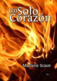 UN SOLO CORAZÓN (EBOOK) - 9788499494654 - MARIANO SCAVO