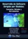 desarrollo de software dirigido por modelos-felix oscar garcia rubio-juan manuel vara mesa-cristina vicente chicote-9788499642154