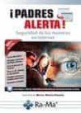 padres alerta: seguridad de los menores en internet-jose maria martin martin-pozuelo-9788499645254