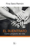 EL BUENTRATO - 9788499885254 - FINA SANZ RAMON