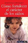 cómo fortalecer el carácter de los niños (ebook)-robert brooks-sam goldstein-0000057550022