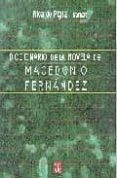 DICCIONARIO DE LA NOVELA DE MACEDONIO FERNANDEZ - 9789505573462 - RICARDO PIGLIA