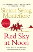 red sky at noon (ebook)-simon sebag montefiore-9781473535664