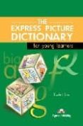 THE EXPRESS PICTURE DICTIONARY. STUDENT S BOOK (INCLUYE CD-ROM) - 9781843251064 - VV.AA.