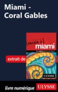 MIAMI - CORAL GABLES (EBOOK) - 9782765813064 - ALAIN LEGAULT