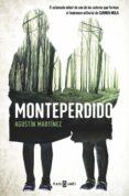 MONTEPERDIDO - 9788401015564 - AGUSTIN MARTINEZ