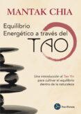 equilibrio energetico a traves del tao-mantak chia-9788415887164