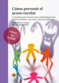 cómo prevenir el acoso escolar-iñaki piñuel y zabala-9788416477364