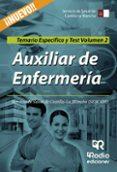 AUXILIAR DE ENFERMERIA DEL SERVICIO DE SALUD DE CASTILLA LA MANCHA. TEMARIO ESPECÍFICO Y TEST (VOL. 2) - 9788416745364 - VV.AA.