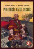 PIRATERIA EN EL CARIBE - 9788416981564 - HELENA RUIZ
