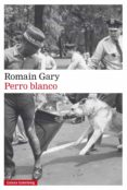 perro blanco (ebook)-romain gary-9788417088064
