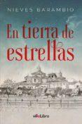 EN TIERRA DE ESTRELLAS - 9788417089764 - NIEVES BARAMBIO SAIZ