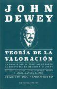 TEORÍA DE LA VALORACIÓN - 9788417408664 - JOHN DEWEY