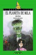EL PLANETA DE MILA - 9788420749464 - CARLOS PUERTO