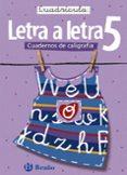 LETRA A LETRA, CALIGRAFIA (5º EDUCACION PRIMARIA, CUADRICULA) - 9788421639764 - VV.AA.