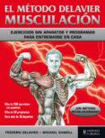 EL METODO DELAVIER. MUSCULACION - 9788425521164 - FREDERIC DELAVIER