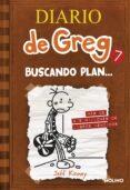 DIARIO DE GREG 7: BUSCANDO PLAN - 9788427204164 - JEFF KINNEY
