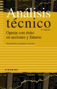 ANALISIS TECNICO: OPERAR CON EXITO EN ACCIONES Y FUTUROS - 9788436821864 - FRANCISCO LLINARES COLOMA