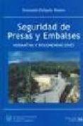 SEGURIDAD DE PRESAS Y EMBALSES - 9788438002964 - FERNANDO DELGADO
