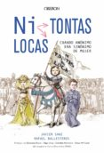 NI TONTAS, NI LOCAS - 9788441540064 - JAVIER SANZ