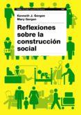 reflexiones sobre la construccion social-kenneth j. gergen-mary gergen-9788449324864
