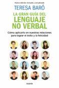 LA GRAN GUÍA DEL LENGUAJE NO VERBAL (EBOOK) - 9788449327964 - TERESA BARO