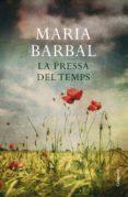 LA PRESSA DEL TEMPS - 9788466411264 - MARIA BARBAL