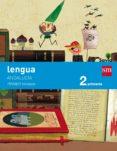 LENGUA CASTELLANA 2º EDUCACION PRIMARIA TRIMESTRAL (ANDALUCÍA) SAVIA 15 - 9788467575064 - VV.AA.