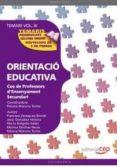 COS DE PROFESSORS D ENSENYAMENT SECUNDARI. ORIENTACIO EDUCATIVA. TEMARI VOL. III. - 9788468131764 - VV.AA.