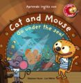 cat and mouse, go under the sea!-stephane husar-loic mehee-9788469836064