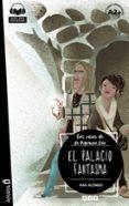 EL PALACIO FANTASMA (CON AUDIO DESCARGABLE) - 9788469846964 - ANA ISABEL CONEJO ALONSO