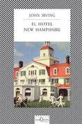 EL HOTEL NEW HAMPSHIRE - 9788472238664 - JOHN IRVING